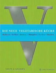 Kochbuch von Nicola Graimes: Die neue vegetarische Küche