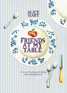 Kochbuch von Alice Hart: Friends at my table