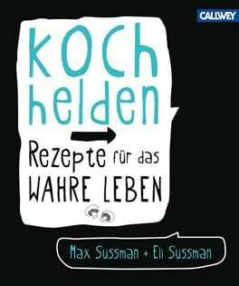 Kochbuch von Max + Eli Sussmann: Kochhelden