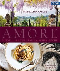 Kochbuch von Maddalena Caruso: Amore