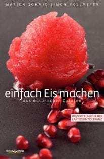 Kochbuch von Marion Schmid: einfach Eis machen