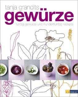Kochbuch von Tanja Grandits: Gewürze