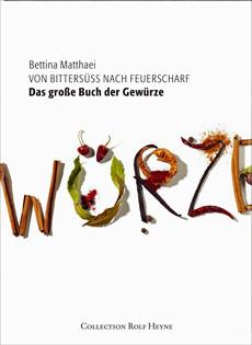 Kochbuch von Bettina Matthaei: Das große Buch der Gewürze