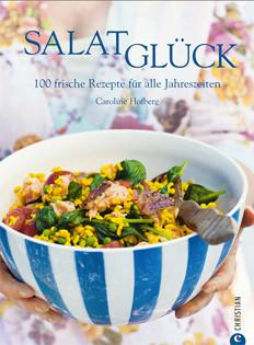 Kochbuch von Caroline Hofberg: Salatglück