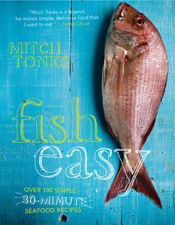Kochbuch von Mitch Tonks: Fish Easy