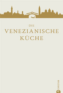 Kochbuch von Russell Norman: Die venezianische Küche