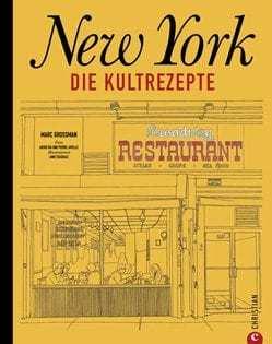 Kochbuch von Marc Grossman: New York – Die Kultrezepte