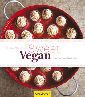 Backbuch von Emily Mainquist: Sweet Vegan – Die besten Rezepte