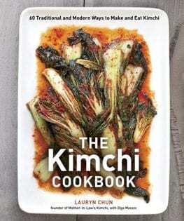 Kochbuch von Lauryn Chun: The Kimchi Cookbook