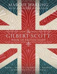 Kochbuch von Marcus Wareing: The Gilbert Scott Book of British Food
