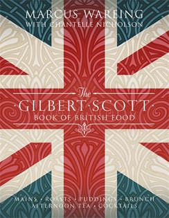 Kochbuch von Marcus Wareing: The Gilbert Scott Book of British Food