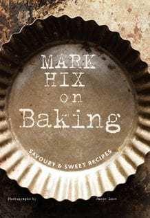 Kochbuch von Mark Hix: Mark Hix on Baking