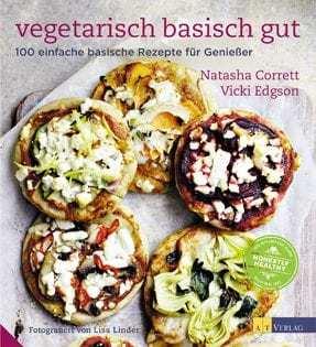 Kochbuch von Natasha Corrett & Vicki Edgson: vegetarisch basisch gut
