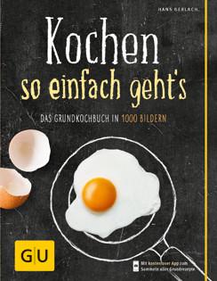 Kochbuch von Hans Gerlach: Kochen – so einfach geht's