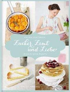 Kochbuch von Virginia Horstmann: Zucker, Zimt und Liebe