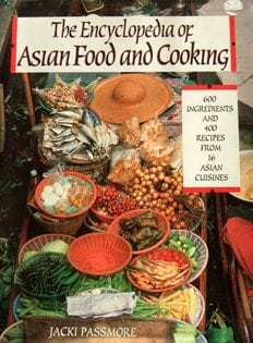 Kochbuch von Jacki Passmore: The Encyclopedia of Asian Food and Cooking