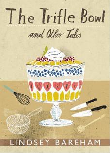Kochbuch von Lindsey Bareham: The Trifle Bowl