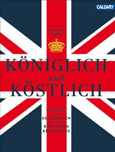 Kochbuch von Carolyn Robb: Königlich & köstlich
