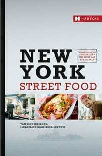 Kochbuch von Tom Vandenberghe: New York Street Food