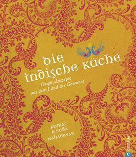 Kochbuch Von Kumar Und Suba Mahadevan Die Indische Kuche