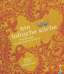 Kochbuch von Kumar und Suba Mahadevan: Die indische Küche