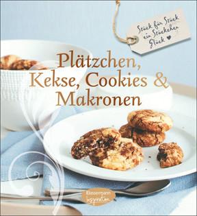 Backbuch: Plätzchen, Kekse, Cookies und Makronen