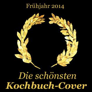Neue Kochbücher: Die schönsten Cover Frühjahr 2014