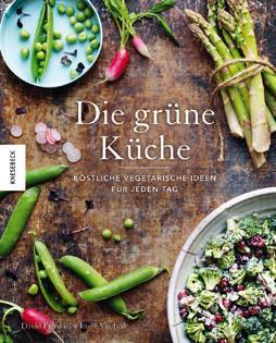 Kochbuch von Luise Vindahl & David Frenkiel: Die grüne Küche