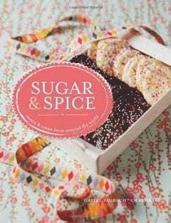Kochbuch von Gaitri Pagrach-Chandra: Sugar and Spice