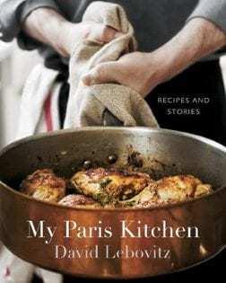 Kochbuch von David Lebovitz: My Paris Kitchen: Recipes and Stories
