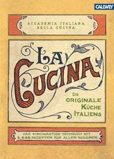Kochbuch von Accademia Italiana della Cucina: La Cucina