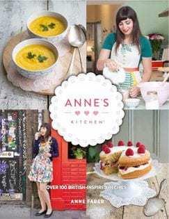 Kochbuch von Anne Faber: Anne's Kitchen. Die neue englische Küche