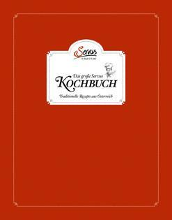 Kochbuch: Das große Servus Kochbuch – Traditionelle Rezepte aus Österreich