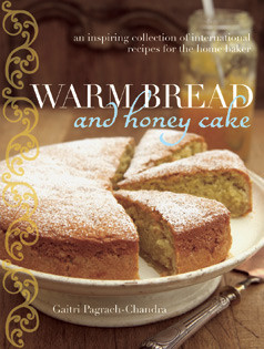 Backbuch von Gaitri Pagrach-Chandra: Warm Bread and Honey Cake