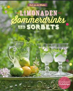Kochbuch von Usch von der Winden: Limonaden, Sommerdrinks und Sorbets