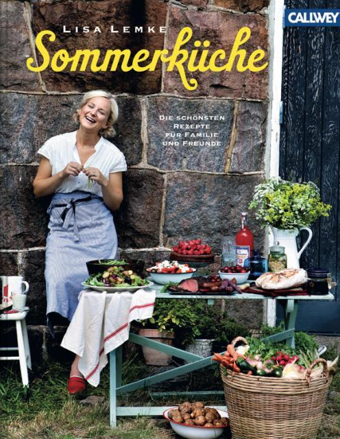 Kochbuch von Lisa Lemke: Sommerküche.