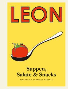 kochbuch von leon suppen salate und snacks nat rlich schnelle rezepte valentinas kochbuch. Black Bedroom Furniture Sets. Home Design Ideas