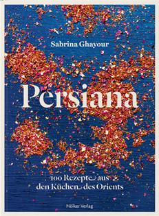 Kochbuch von Sabrina Ghayour: Persiana