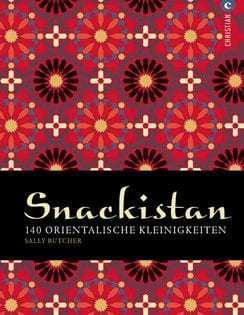 Kochbuch von Sally Butcher: Snackistan – 140 orientalische Kleinigkeiten