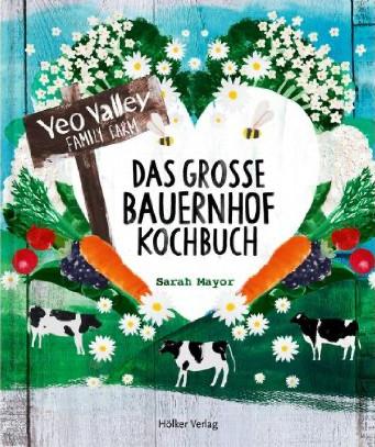 Kochbuch von Sarah Mayor: Das große Bauernhof-Kochbuch