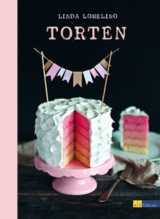 Backbuch von Linda Lomelino: Torten
