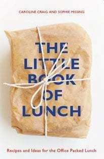 Kochbuch von Caroline Craig & Sophie Missing: The Little Book of Lunch