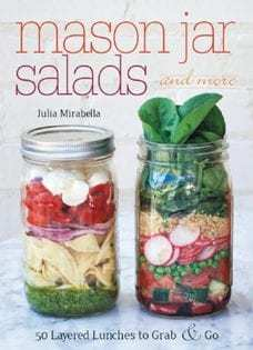 Kochbuch von Julia Mirabella: Mason Jar Salads and More