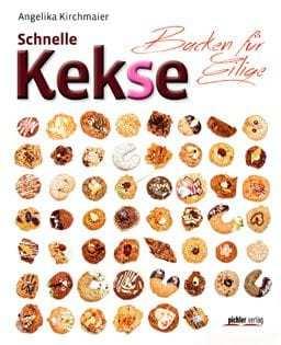 Backbuch von Angelika Kirchmaier: Schnelle Kekse – Backen für Eilige