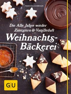 Backbuch von Franziska Schweiger: Weihnachts-Bäckerei