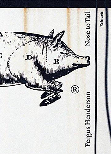 Kochbuch von Fergus Henderson: Nose to Tail