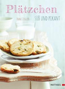 Backbuch von Franz Ziegler: Plätzchen süß und pikant