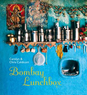 Kochbuch von Carolyn Caldicott: Bombay Lunchbox: Indische Leckerbissen