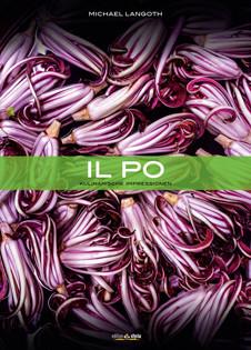 Kochbuch von Michael Langoth: Il Po – Kulinarische Impressionen