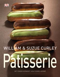 Backbuch von William & Suzue Curley: Patisserie